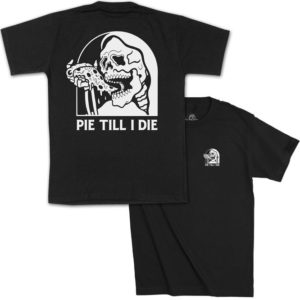 Pie Till I Die Skeleton Pizza T-Shirt